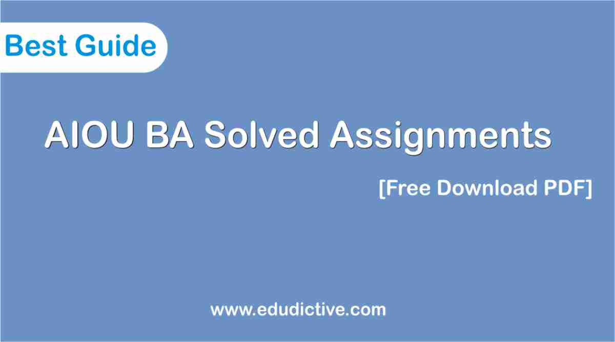 AIOU Solved Assignments BA pdf download free