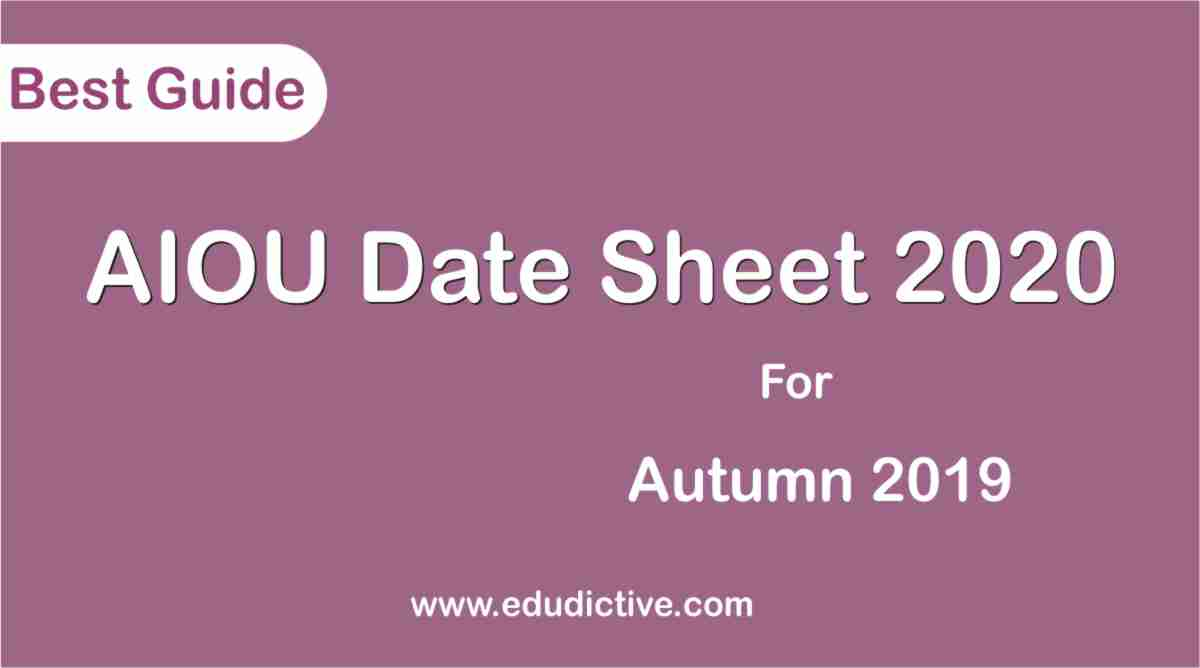 AIOU Date Sheet Autumn 2020 edudictive.com