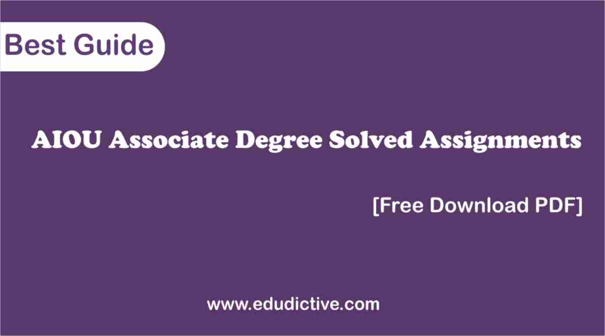AIOU Solved Assignments Associate Degree PDF free