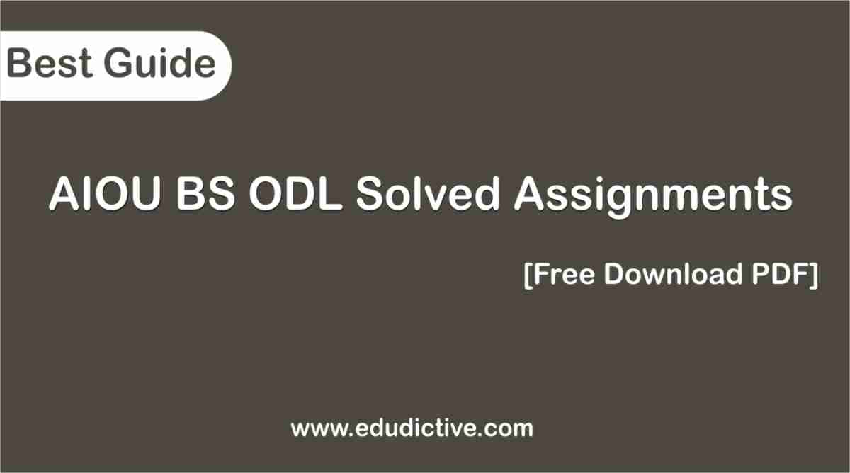AIOU Solved Assignments BS ODL Edudictive.com