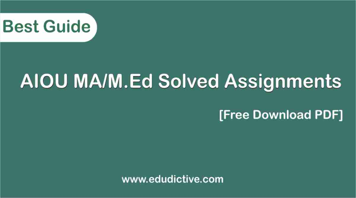 AIOU Solved Assignments Ma MEd PDF download free