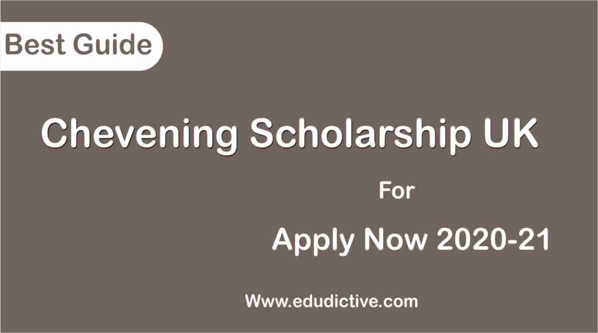 Chevening Scholarship fully funded in uk 2020-21