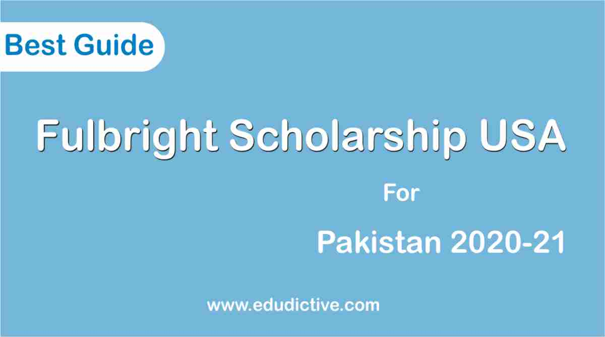 Fulbright Scholarships for pakistani students