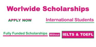 Fully Funded Worldwide Scholarships without IELTS or TOEFL for International Students