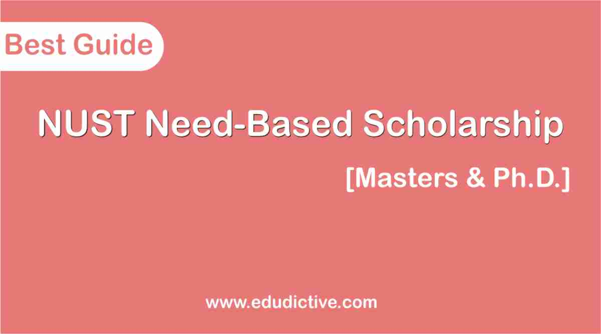 NUST Need Based scholarship for Masters and PHD