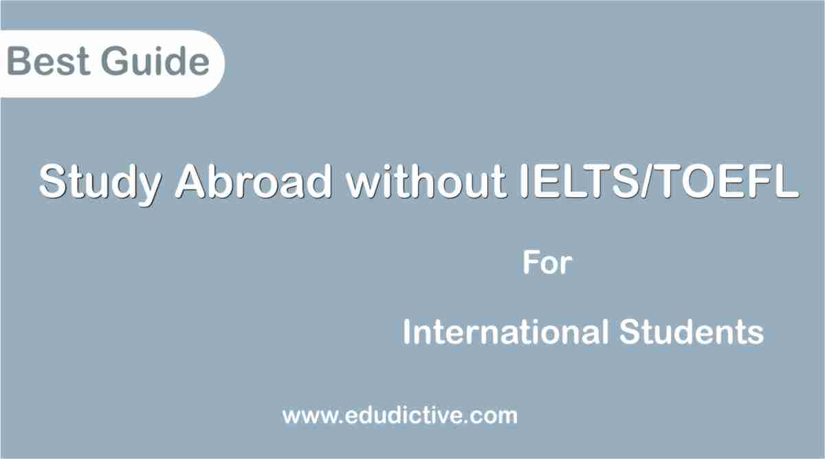 Scholarships without toefl/ielts fully funded