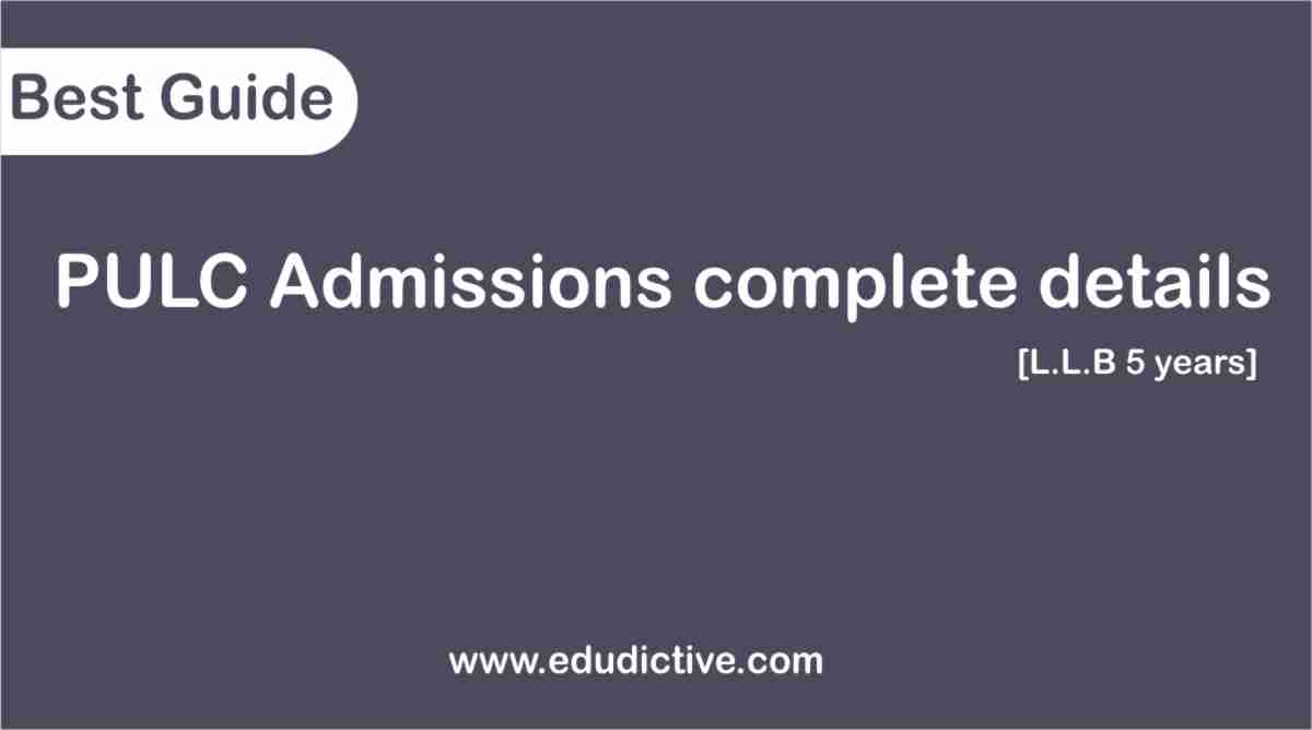 PULC Admissions 2020 complete LLB details fee, merit, aggregate