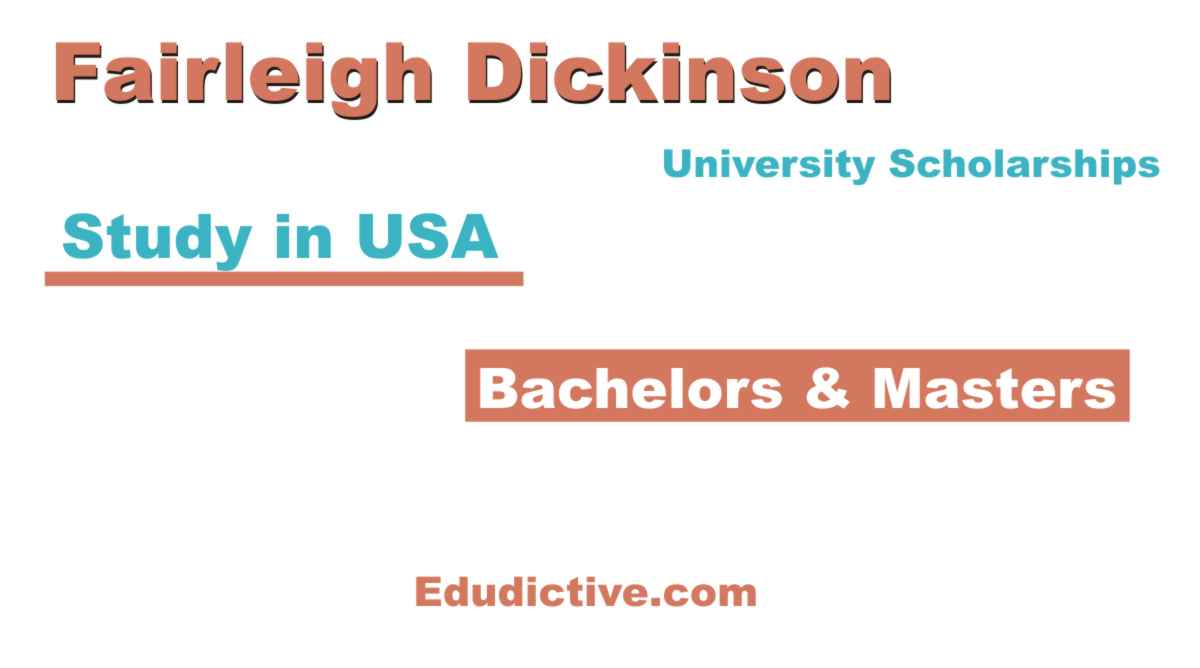 Fairleigh Dickinson University Scholarships for International Students