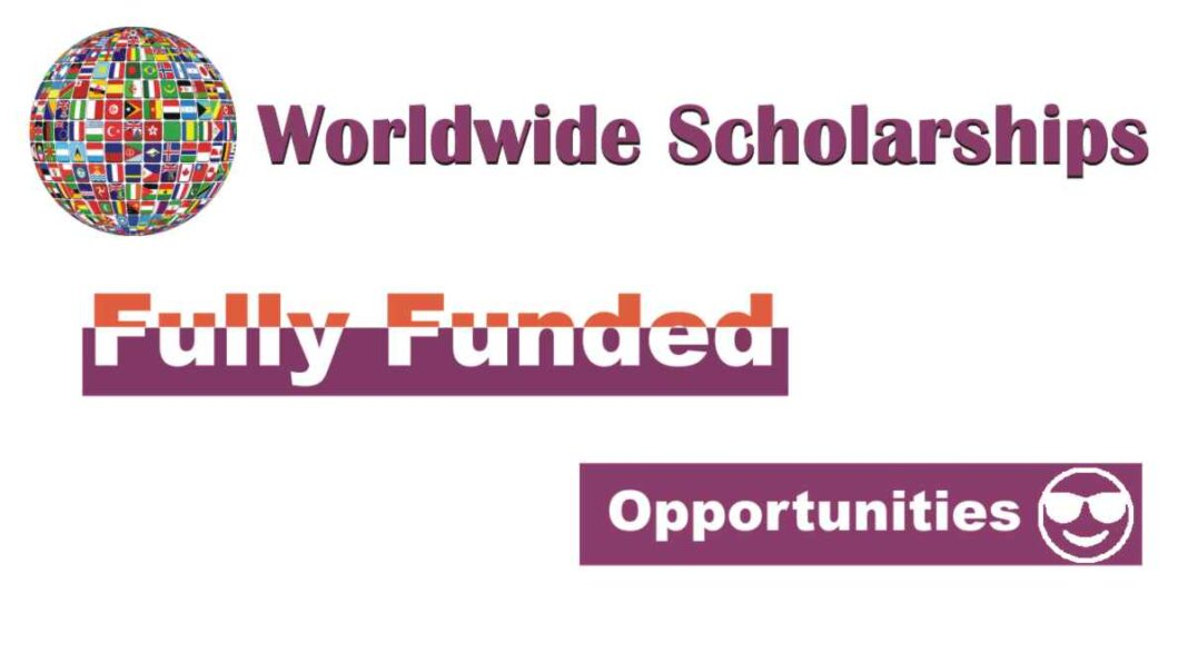 Scholarships in 2020 Fully Funded international students