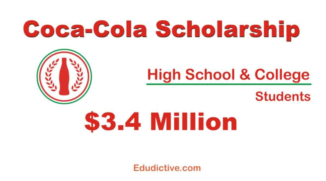 Coca-Cola Scholarship for High School and College students in USA